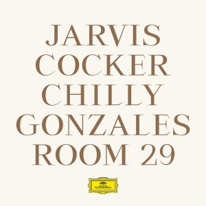Jarvis Cocker & Chilly Gonzales - Room 29 (Cover)