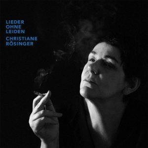 """Christiane Rösinger - """"Lieder ohne Leiden"""" (2017)"""