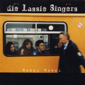 """Die Lassie Singers - """"Hotel Hotel"""" (1996)"""